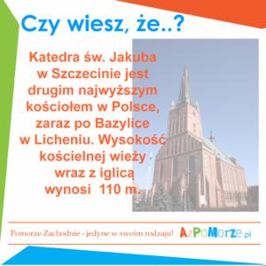 Katedra świętego Jakuba w Szczecinie- drugi najwyższy kościół w Polsce.